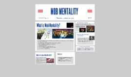 Mob Mentality