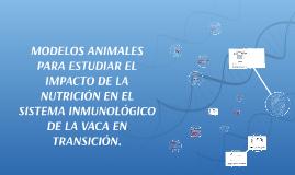 MODELOS ANIMALES PARA ESTUDIAR EL IMPACTO DE LA NUTRICIÓN EN