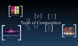 Tools of Composition