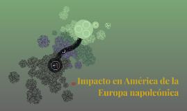 Impacto en América de la Europa napoleónica