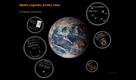 Myths, Legends, & Fairy Tales