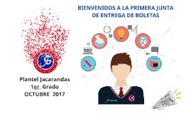 JACARANDAS 1ro Entrega de Boletas 2017