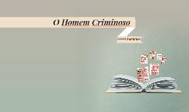 O Homem Criminoso