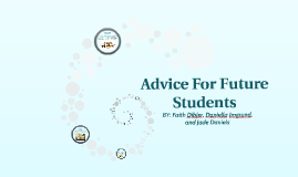 Advice for future students