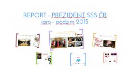 REPORT - PREZIDENT SSS ČR