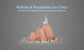 Procedures & Policies for Civics