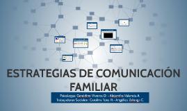 ESTRATEGIAS DE COMUNICACIÓN FAMILIAR