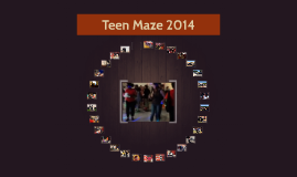 Teen Maze May 2014