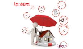 """Copy of Copy of Copy of Equipo 3 pensiones capitulo 8 """"Seguros"""""""
