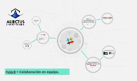 Copy of Presentacion #Slack