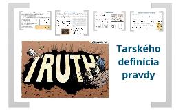 Tarskeho definicia pravdy