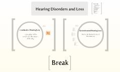 Hearing Disorders and Loss