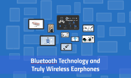 Bluetooth Technology and its Effect on the Headphone/Earbud