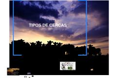 TIPOS DE CERCA Y COSTO