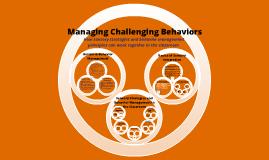 Copy of Managing Challenging Behaviors