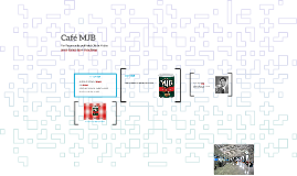 Café MJB