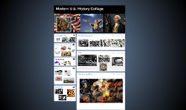 Modern U.S. History Collage