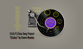 """S.O.A.P.S.Tone Song Project: """"Stiches"""" by Shawn Mendes"""