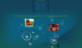 Copia de CONTAMINACION DE ALIMENTOS  Y  CONTAMINACION GENETICA