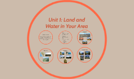 Unit 1: Land and Water in Your Area