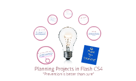 Planning Projects in Flash CS4