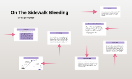 on the sidewalk bleeding by scott locke on prezi