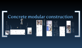 Concrete modular construction