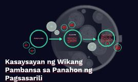 Kasaysayan ng Wikang Pambansa sa Panahon ng Pagsasarili