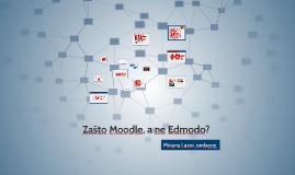 Zašto Moodle, a ne Edmodo? Zagreb