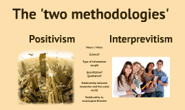 The two methodologies