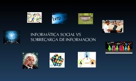 Cómo aplicar la Informática Social para combatir la sobrecarga de información