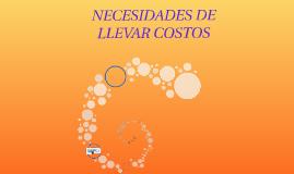 Copy of NECESIDADES DE LLEVAR COSTOS