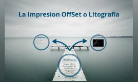 Impresion OffSet o Lithografia