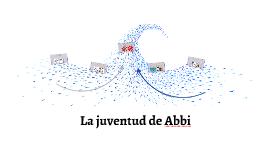 La juventud de Abbi
