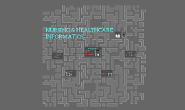 Copy of HEALTHCARE & NURSING INFORMATICS