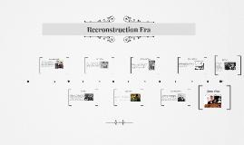 Recronstruction Era