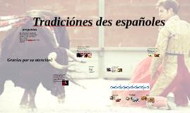 Tradiciónes des españoles