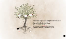 Make the business case for integration