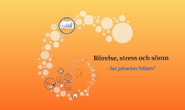 Rörelse, stress och sömn