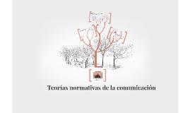 Teorías normativas de la comunicación.