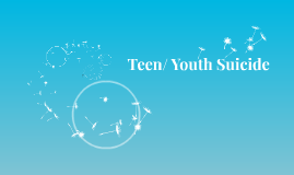 Teen/ Youth Suicide