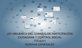 LEY ORGÁNICA DEL CONSEJO DE PARTICIPACIÓN CUIDADANA Y CONTRO