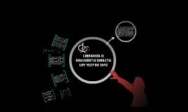 LIBRANZA O DESCUENTO DIRECTO LEY 1527/12