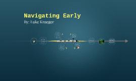 Navigating Early by on Prezi