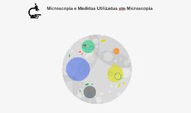 Microscopia e Medidas Utilizadas em microscopia