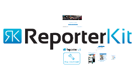 How The Reporter Kit Works