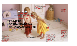 Copy of PROJETO: SEXUALIDADE NA