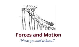 Forces and Motion Words