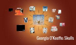 Georgia O'Keeffe; Skulls