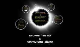 Copy of NEOPOSITIVISMO